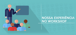 O que aprendemos no Workshop