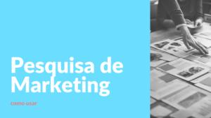o que é pesquisa de marketing